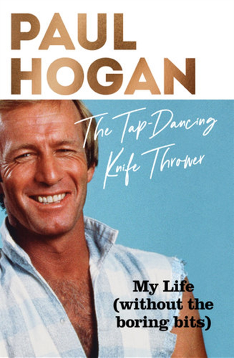 Tap Dancing Knife Thrower - my life - without the boring bits | Hardback Book