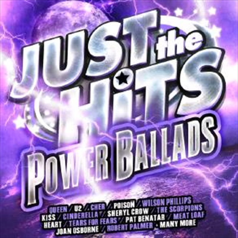 Just The Hits - Power Ballads | CD