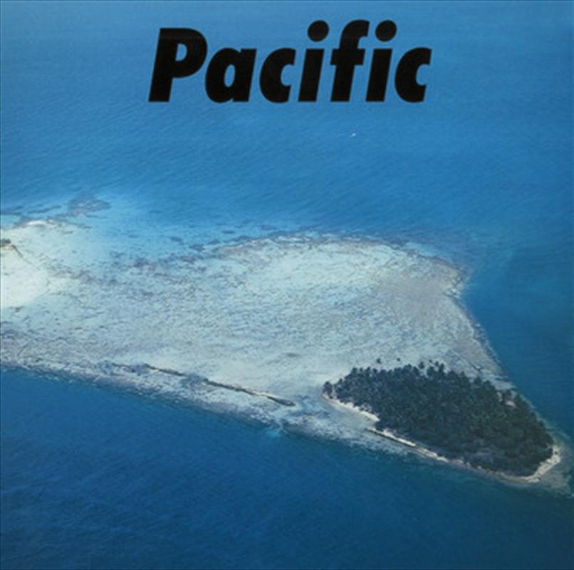 Pacific | Vinyl