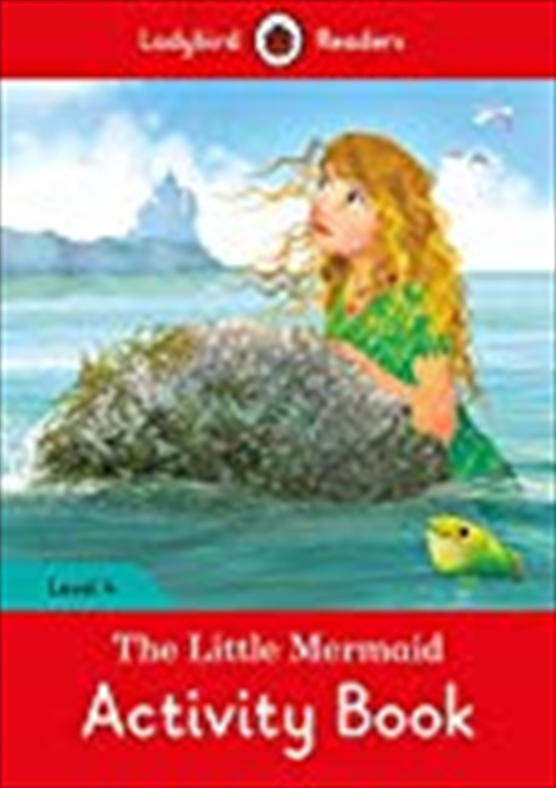 The Little Mermaid Activity Book - Ladybird Readers Level 4 | Paperback Book