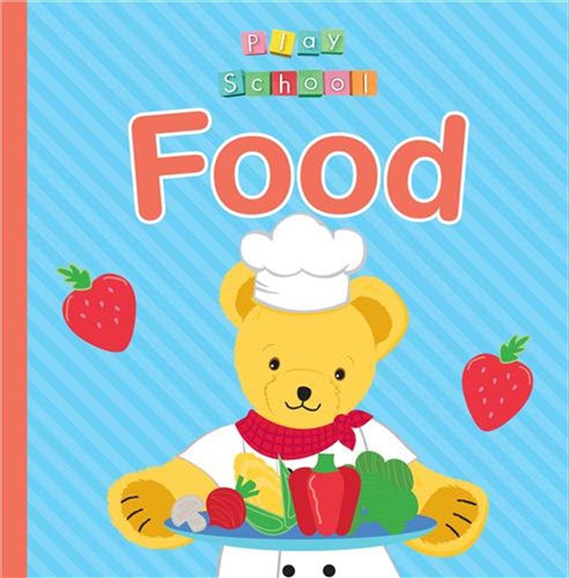 ABC Kids: Play School Food | Board Book