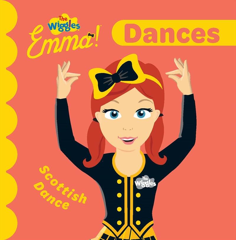 Wiggles Emma: Dances | Board Book