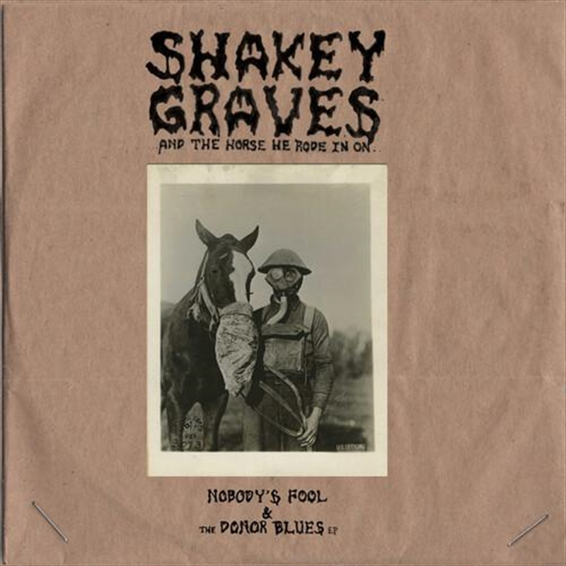 Shakey Graves And The Horse He Rode In On | CD