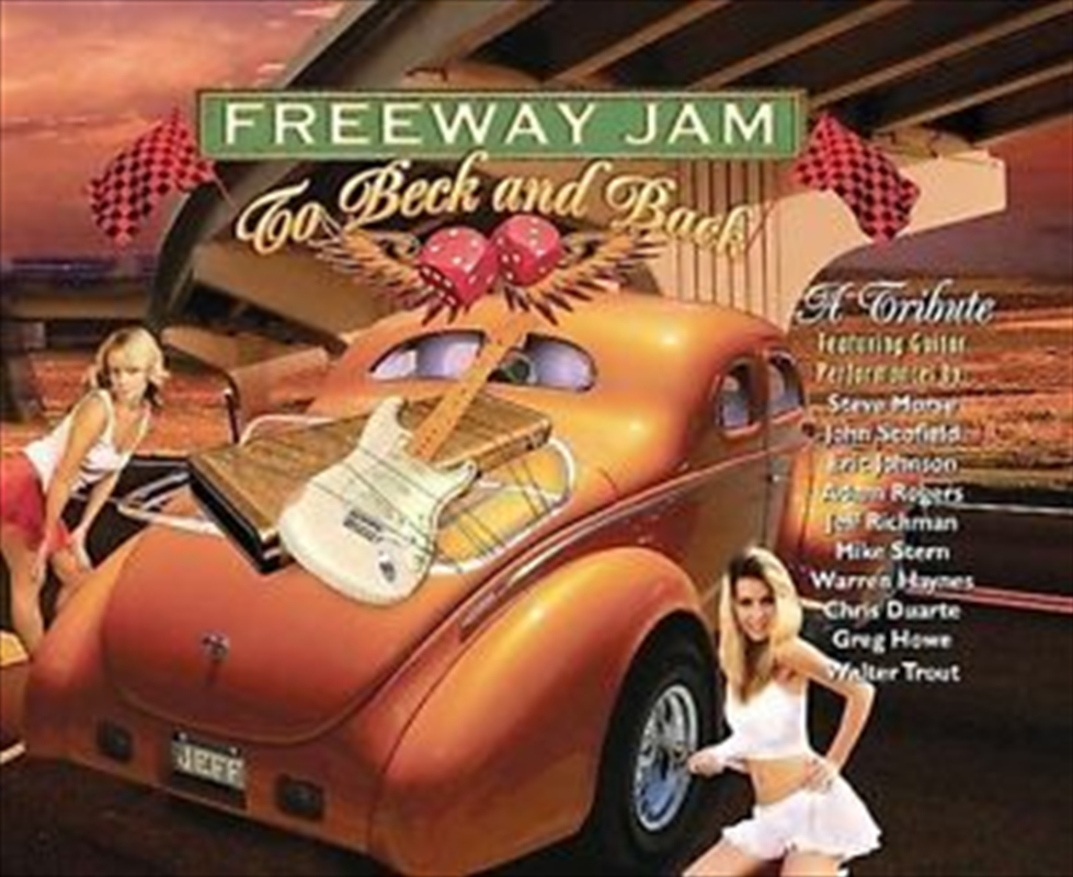 Freeway Jam - To Beck And Back | CD