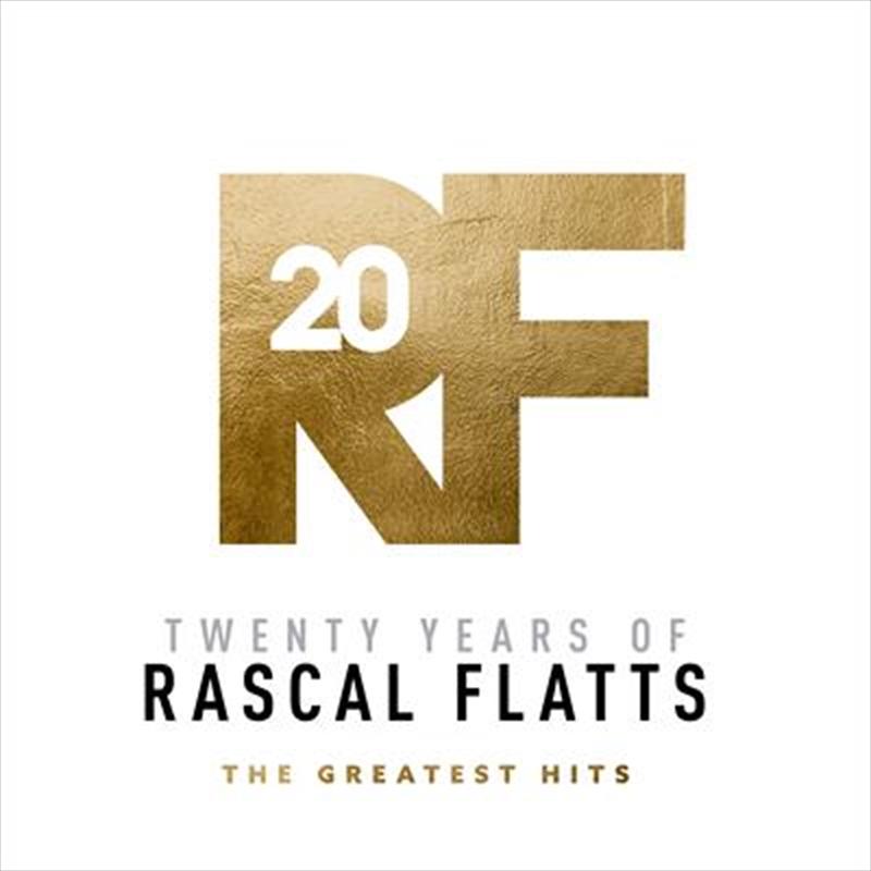 Twenty Years of Rascal Flatts -The Greatest Hits | CD