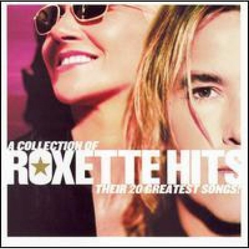 Collection Of Roxette Hits: Their 20 Greatest | CD