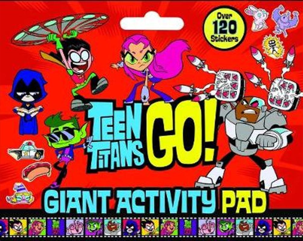 Teen Titans Go!: Giant Activity Pad (DC Comics) | Colouring Book