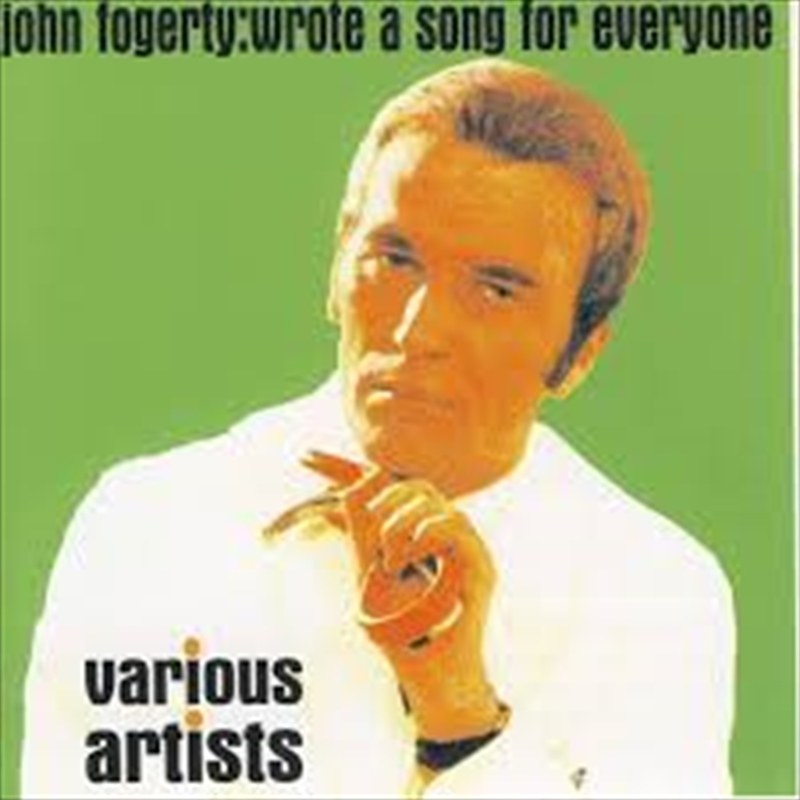 John Fogerty: Wrote A Song For Everyone | CD
