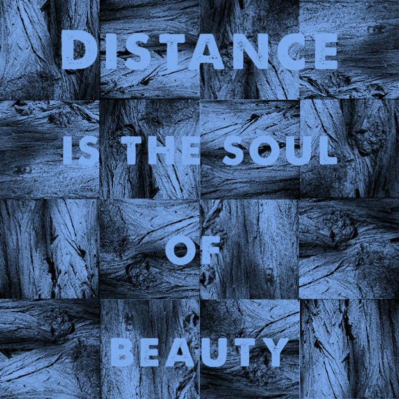 Distance Is The Soul Of Beauty | CD