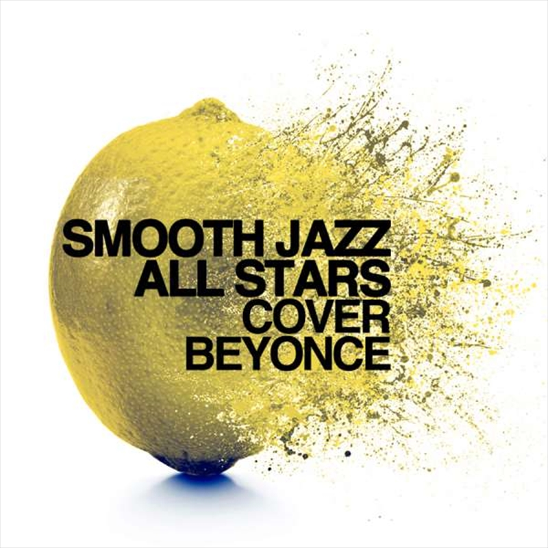 Smooth Jazz All Stars Cover Beyonce | CD