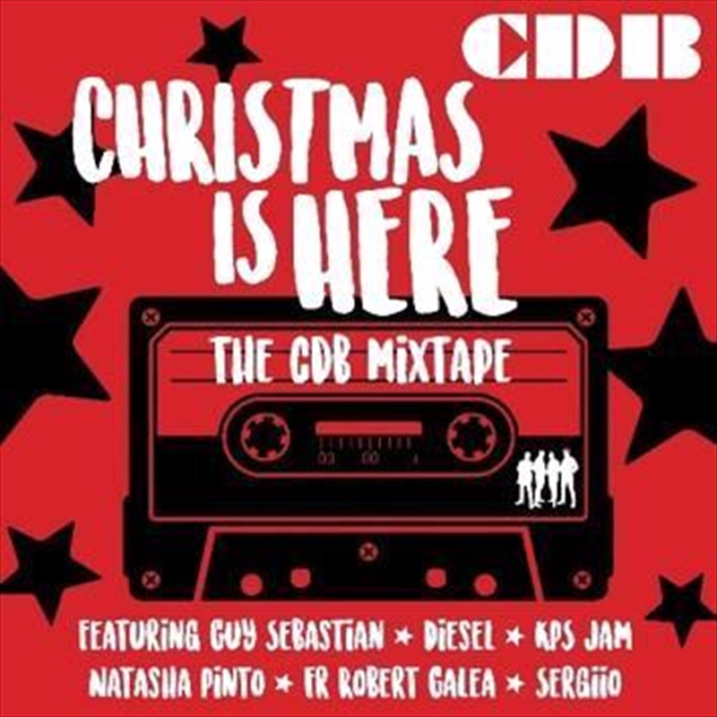 Christmas is Here - The CDB Mixtape  (SIGNED COPY) | CD