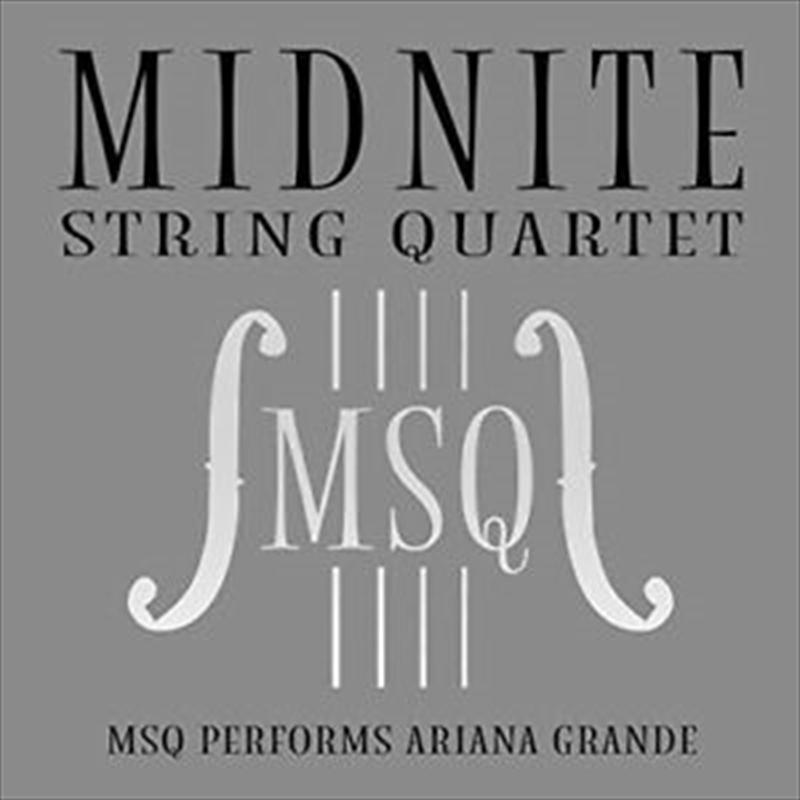 Msq Performs Ariana Grande | CD