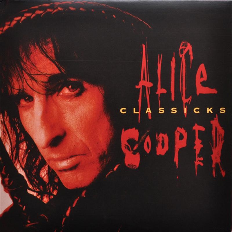 Classicks - The Best Of Alice Cooper | Vinyl