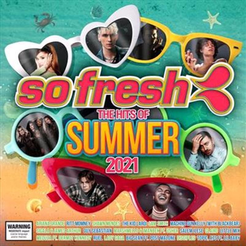 So Fresh - Hits Of Summer 2021   CD
