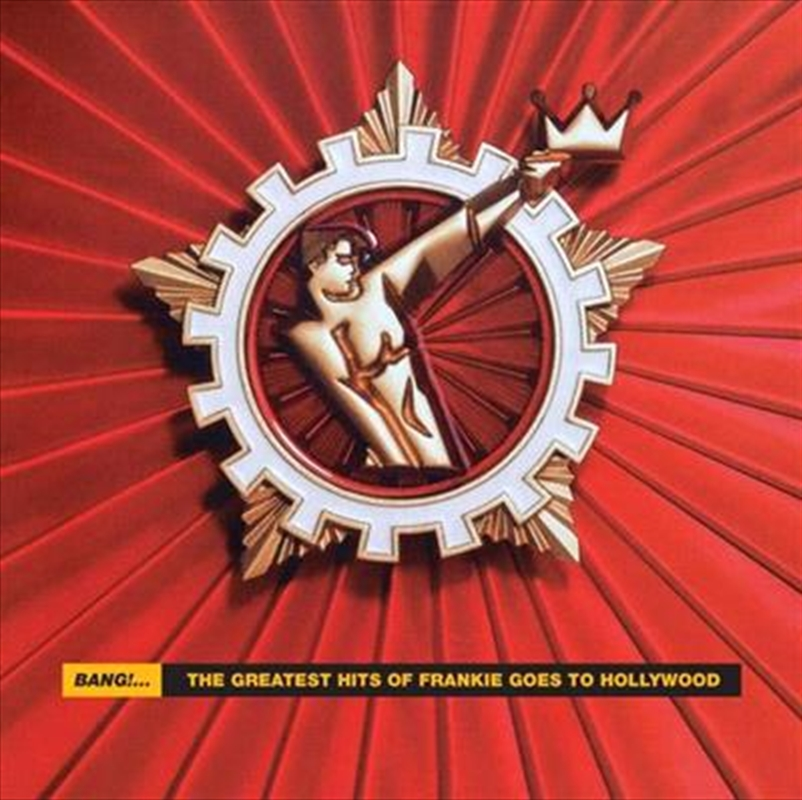 Bang - The Greatest Hits Of Frankie Goes To Hollywood | CD