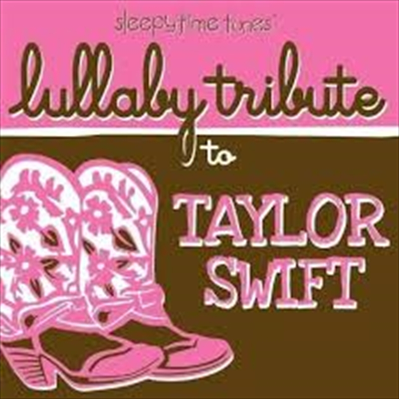 Sleepytime Tunes Lullaby Tribute To Taylor Swift   CD