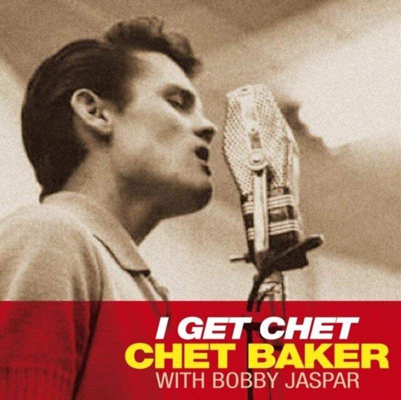 I Get Chet | Vinyl