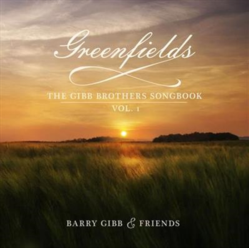 Greenfields - The Gibb Brothers Songbook Vol 1   CD