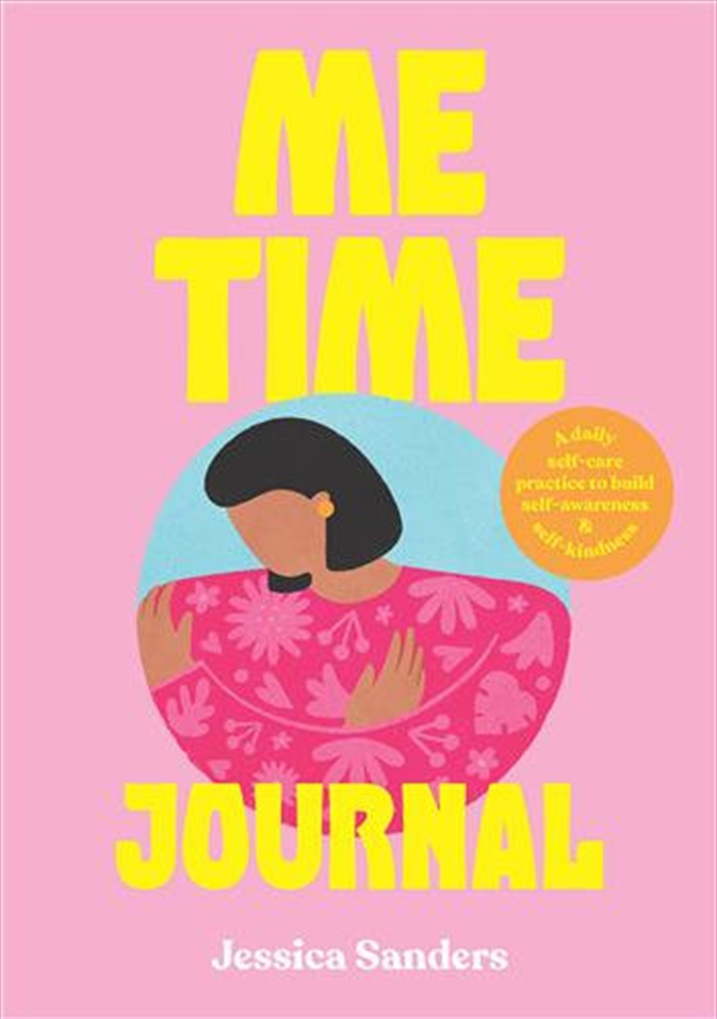 Me Time Self Care Journal   Paperback Book