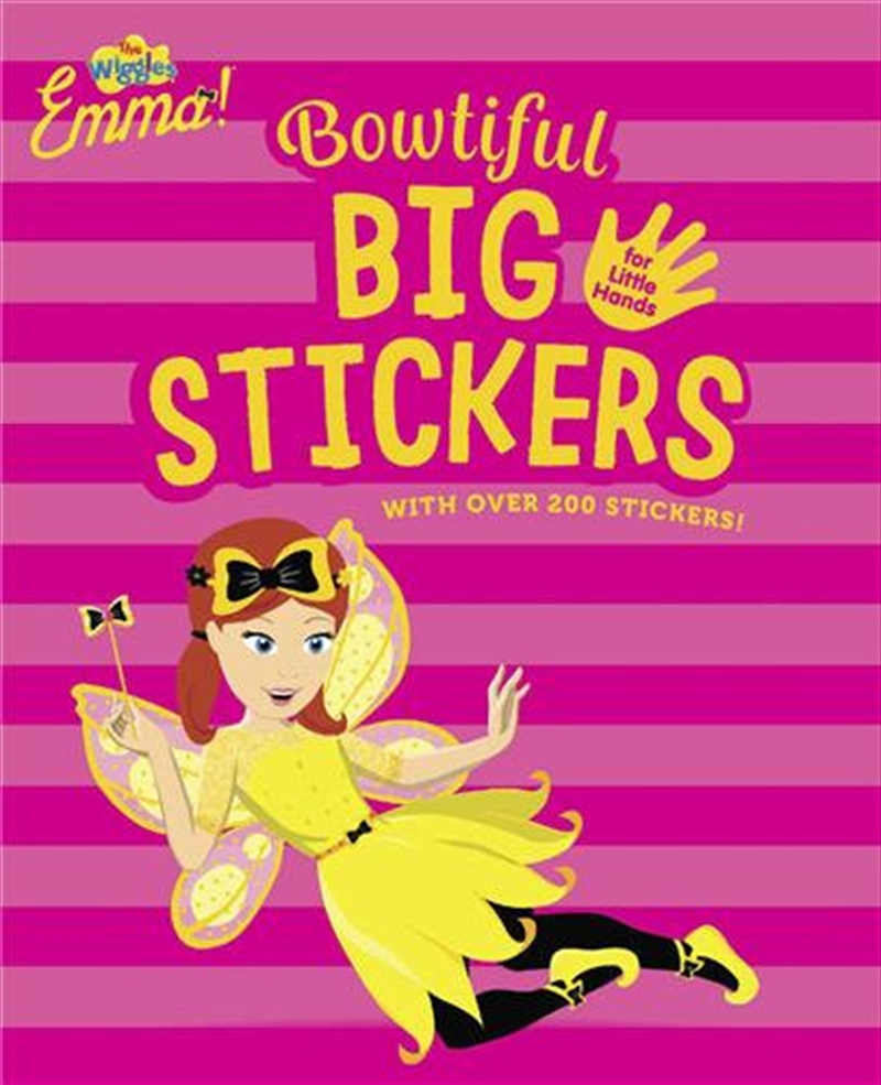 Wiggles Emma! Emma's Bowtiful Big Stickers for Little Hands | Paperback Book
