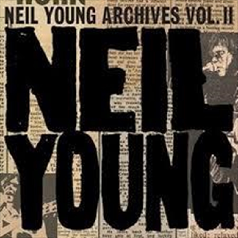 Neil Young Archives Vol. II - 1972–1976 | CD