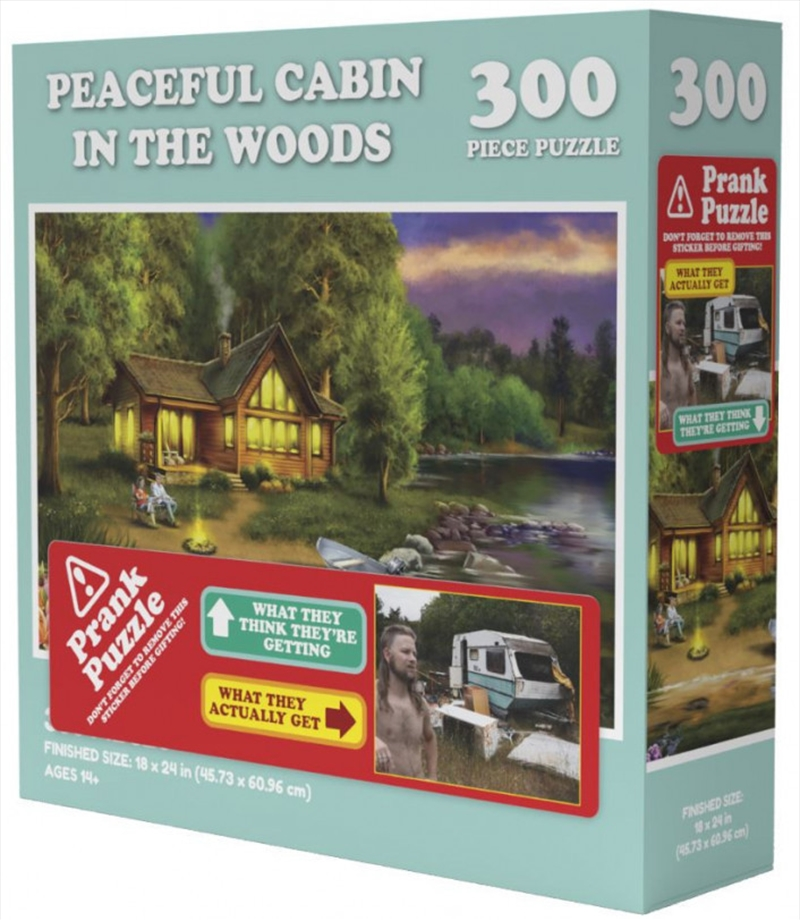 Peaceful Cabin In The Woods Prank Puzzle 300 pieces | Merchandise
