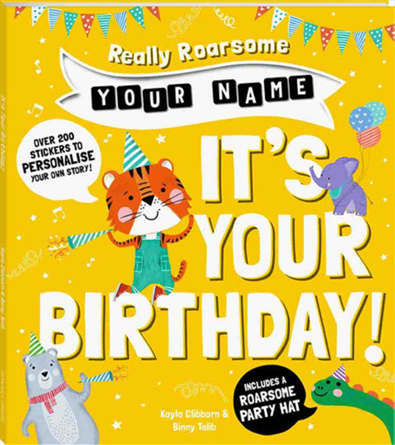Really Roarsome NAME, It's Your Birthday | Books
