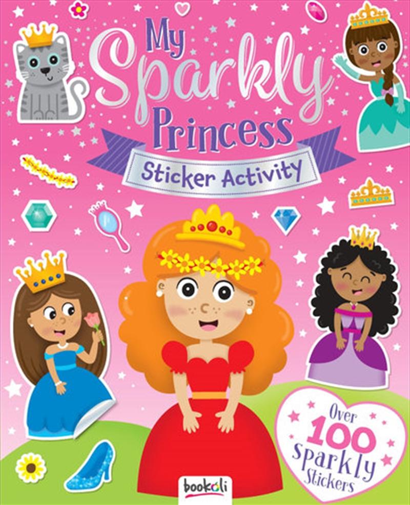 My Sparkly Princess Sticker & Activity   Books