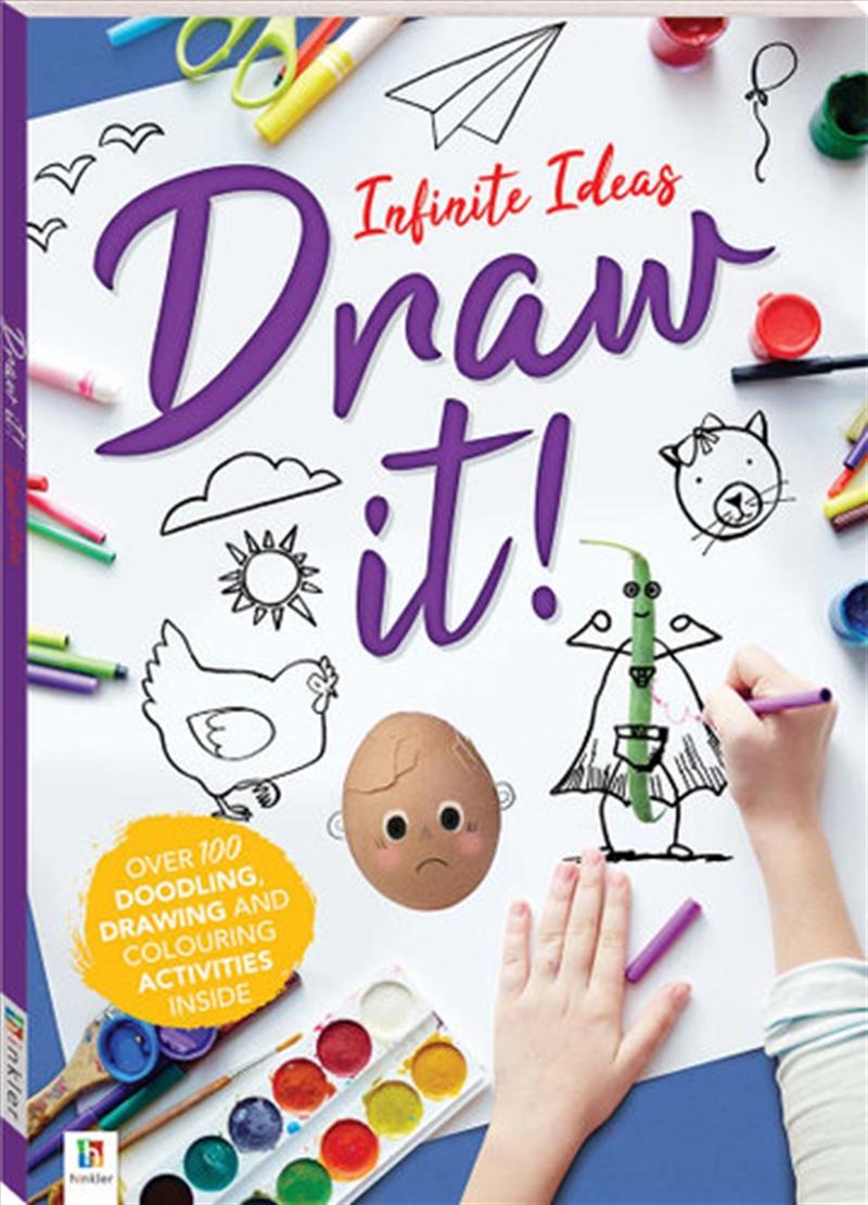Infinite Ideas: Draw It! | Books