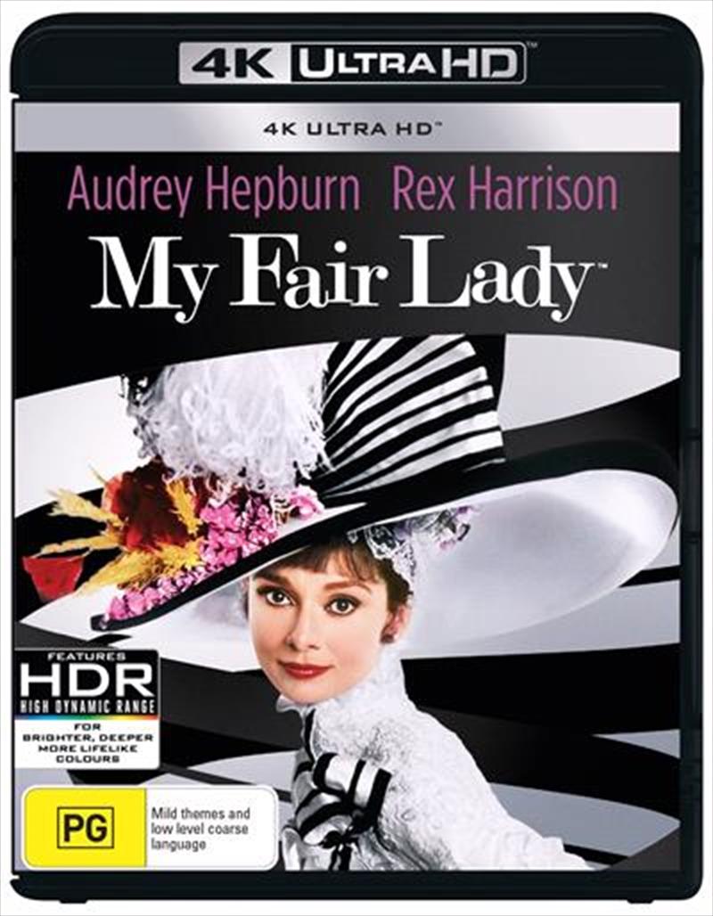 My Fair Lady   UHD   UHD