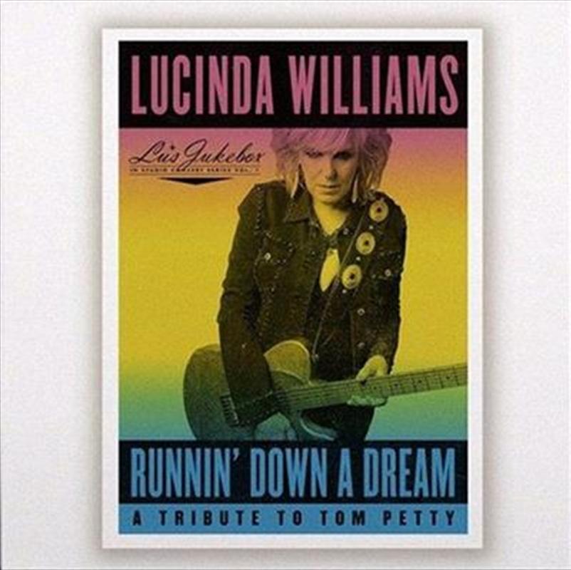 Runnin Down A Dream - A Tribute To Tom Petty   CD