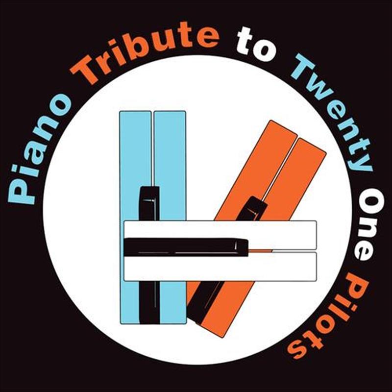 Piano Tribute To Twenty One Pilots   CD