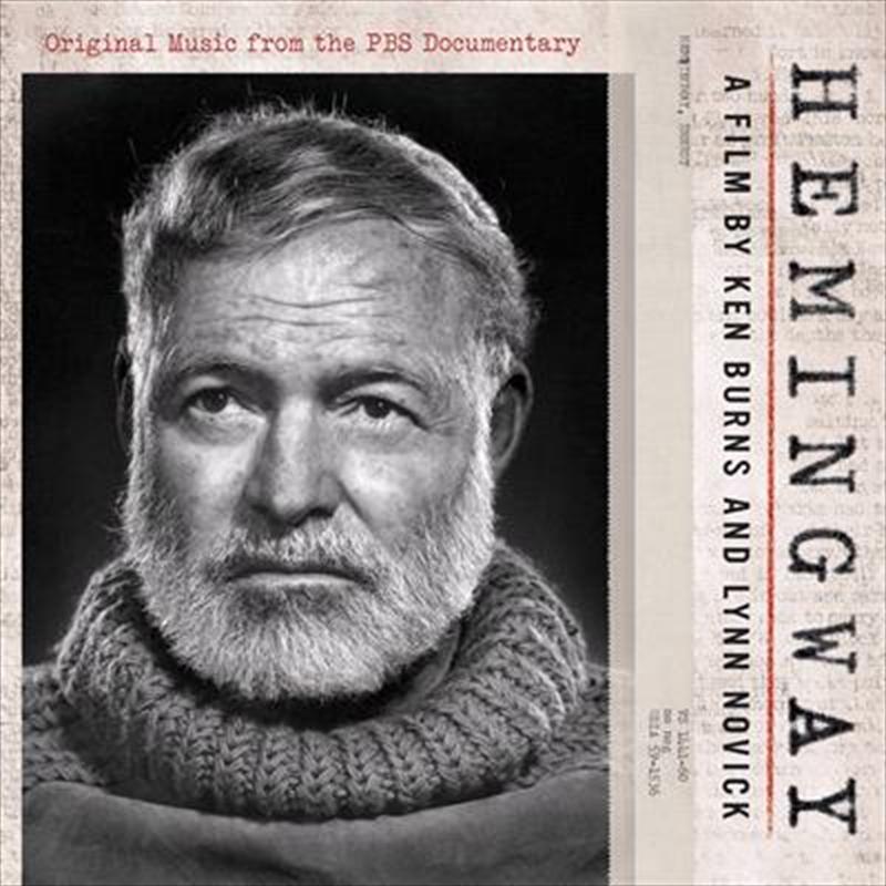 Hemingway - A Film By Ken Burns and Lynn Novick | CD