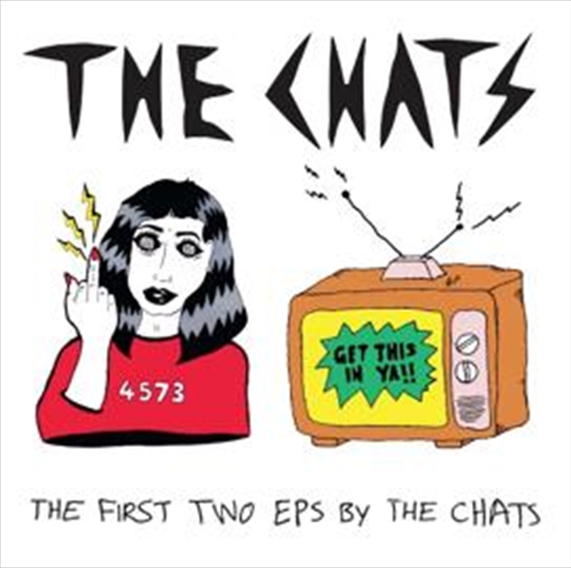 First Two Eps By The Chats | CD