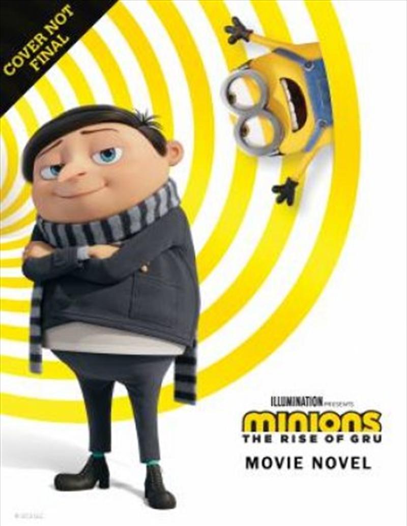 Minions The Rise Of Gru - Movie Novel   Paperback Book