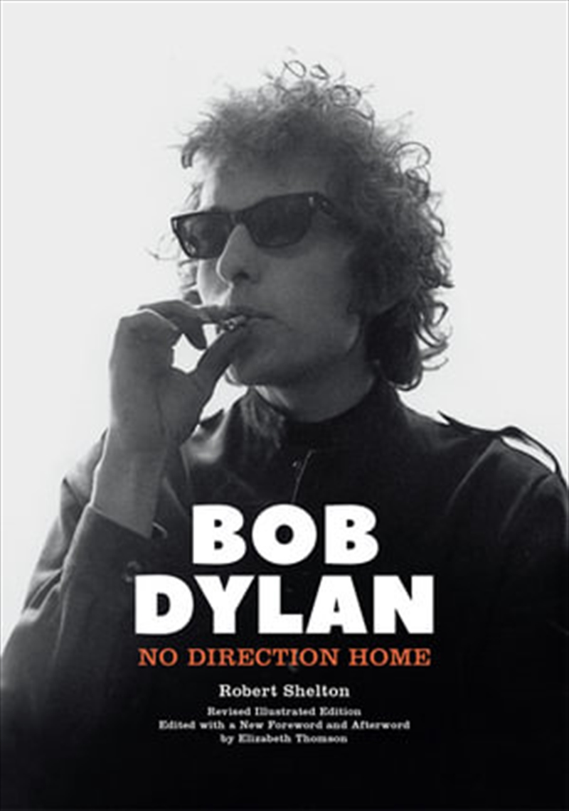 Bob Dylan - No Direction Home   Hardback Book