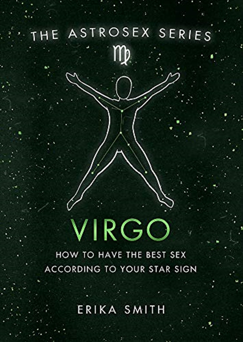 Astrosex: Virgo: How to have the best sex according to your star sign (The Astrosex Series)   Hardback Book