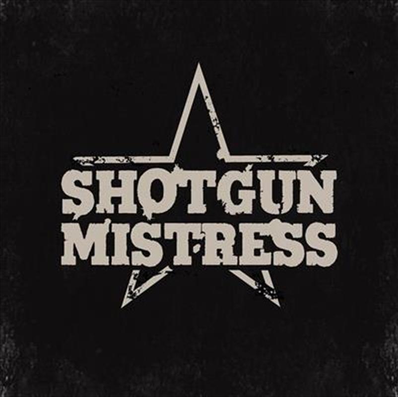 Shotgun Mistress | CD