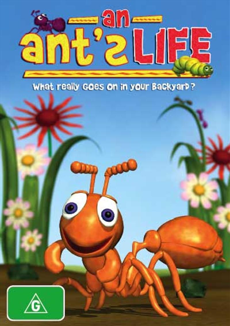 An Ants Life: G 2007