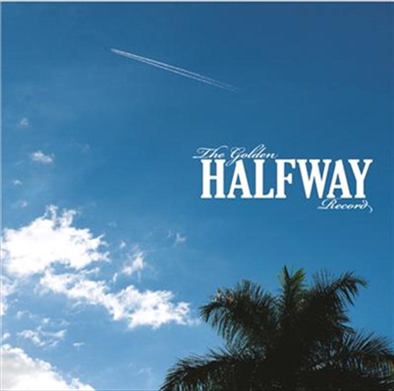 Golden Halfway Record   CD