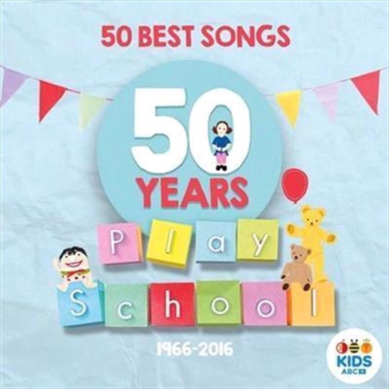 Play School: 50 Best Songs   CD