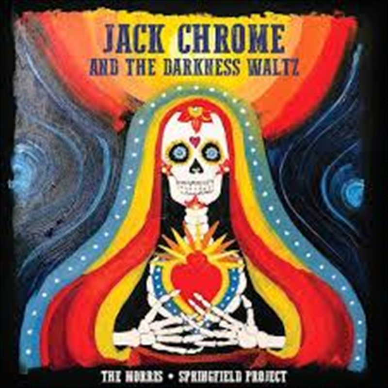 Jack Chrome And The Darkness Waltz   Vinyl