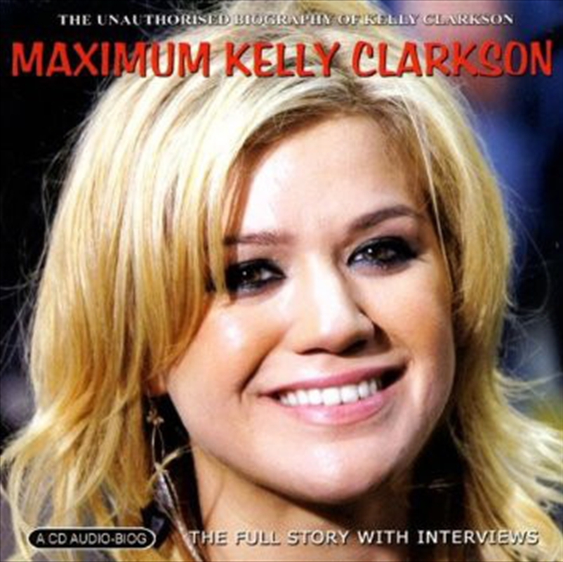 Maximum Kelly Clarkson | CD