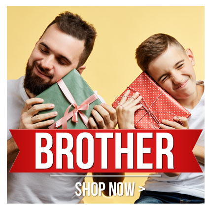 Buy A Gift For Your Brother