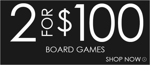 Buy 2 Board Games For $100
