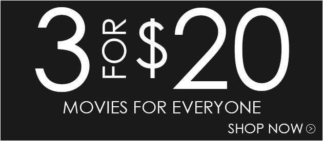 Buy 3 Movies For $20