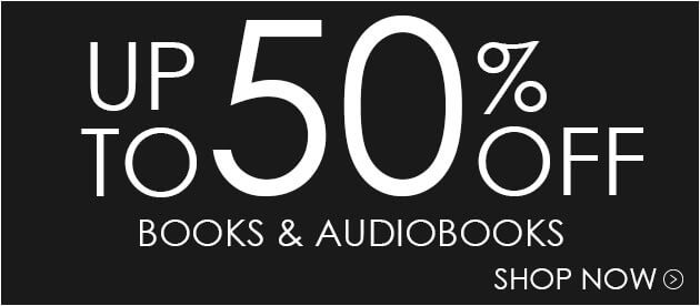 Save Up To 50% Off In Stock Books & Audiobooks