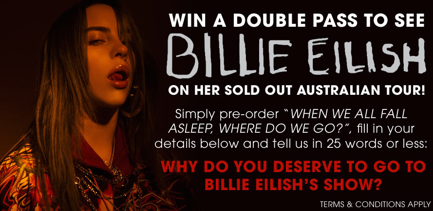 Win A Double Pass To See Billie Eilish!
