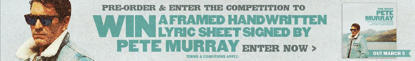 Win A Framed Handwritten Lyric Sheet Signed by Pete Murray