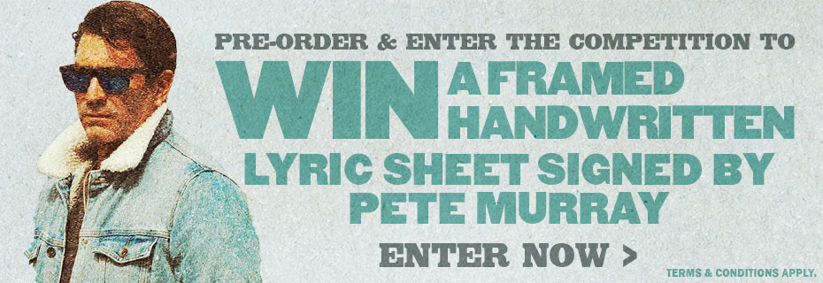 Win A Framed Handwritten Lyric Sheet Signed By Pete Murray